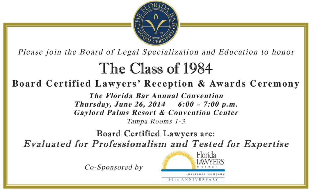 Board Certified Lawyers' Reception - June 26 in Orlando at The Florida Bar Annual Conference
