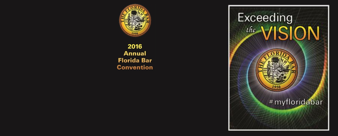 Environmental and Land Use Section June Program at the 2016 Annual Florida Bar Convention